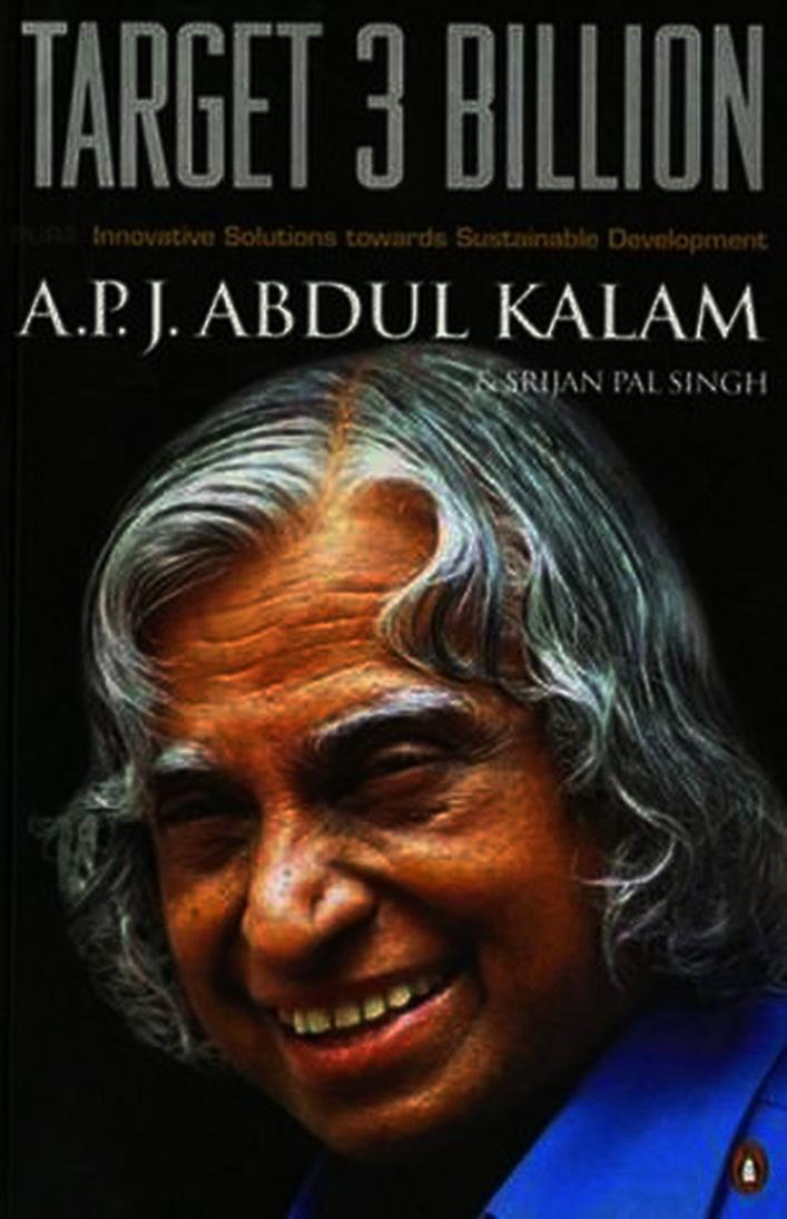 Target 3 Billion: Innovative Solutions Towards Sustainable Development by A.P.J. Abdul Kalam, Srijan Pal Singh